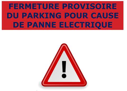 PARKING SIGNORET FERME PROVISOIREMENT