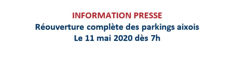 Réouverture complète des parkings aixois / 11 mai 2020 dès 7h